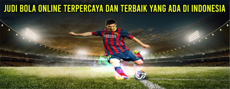 Judi Bola Online Terpercaya Dan Terbaik Yang Ada Di Indonesia
