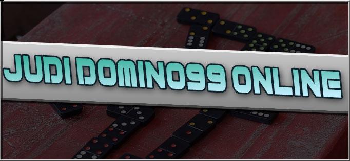 Judi Domino99 Online Terbaik