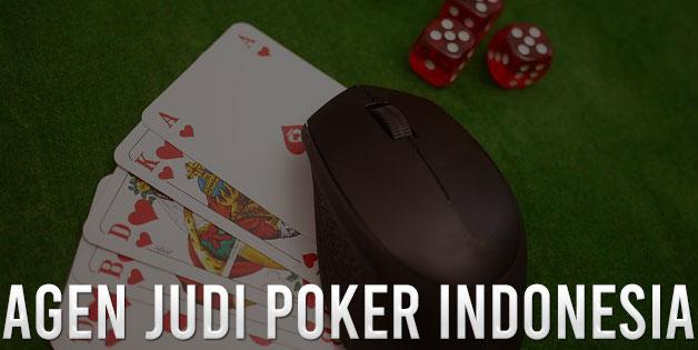 Agen Judi Poker Indonesia