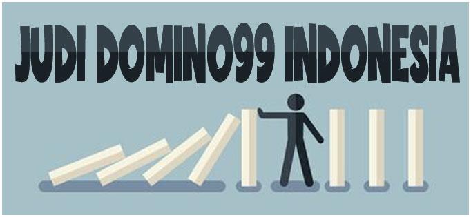 Judi Domino99 Indonesia