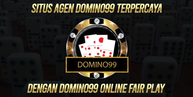 Situs Agen Domino99 Terpercaya