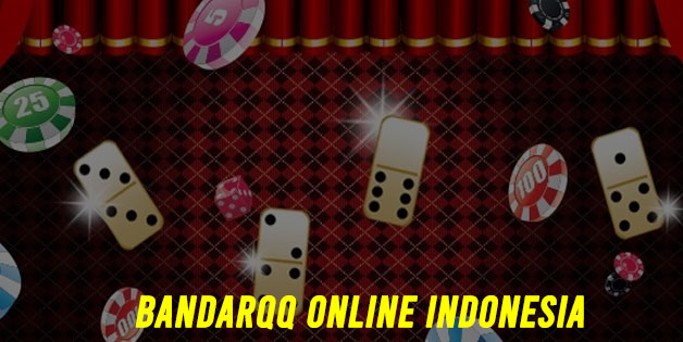 Bandarqq Online Indonesia