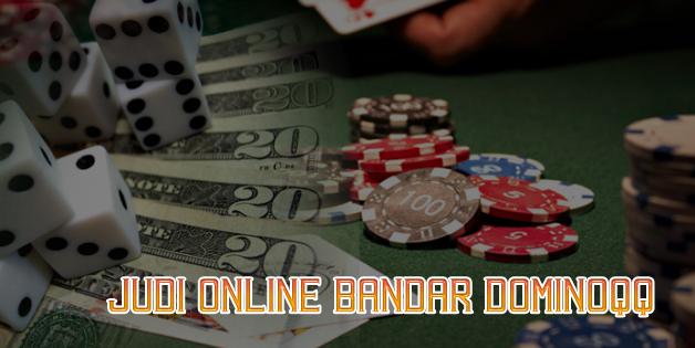 Judi Online Bandar Dominoqq