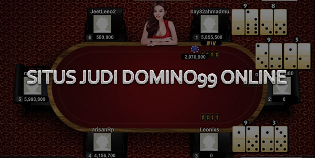 Situs Judi Domino99