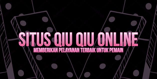 Situs Qiu Qiu Online